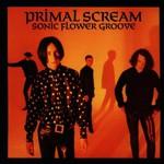 Primal Scream, Sonic Flower Groove