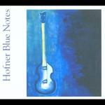 Chris Rea, Hofner Blue Notes