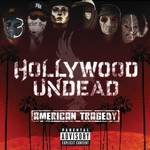 Hollywood Undead, American Tragedy mp3