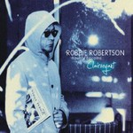 Robbie Robertson, How To Become Clairvoyant (Deluxe Edition) mp3