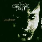 Celtic Frost, Monotheist