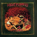 Meat Puppets, Meat Puppets mp3