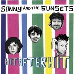 Sonny & The Sunsets, Hit After Hit mp3
