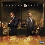 Cam'ron & Vado, Gunz N' Butta