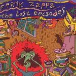 Frank Zappa, The Lost Episodes