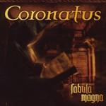 Coronatus, Fabula Magna