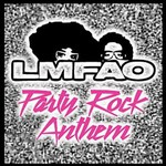LMFAO, Party Rock Anthem