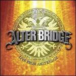 Alter Bridge, Live From Amsterdam