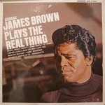 James Brown, James Brown Plays the Real Thing mp3