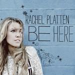 Rachel Platten, Be Here mp3