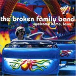 The Broken Family Band, Welcome Home, Loser mp3