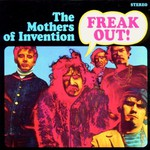 The Mothers of Invention, Freak Out!