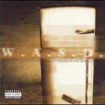 W.A.S.P., Kill Fuck Die