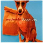 Wackside, Doggy Bag