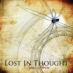 Lost In Thought, Opus Arise