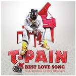 T-Pain, Best Love Song (feat. Chris Brown)