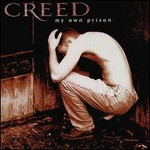 Creed, My Own Prison