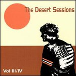 The Desert Sessions, Volumes 3 & 4 mp3