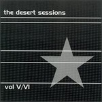 The Desert Sessions, Volumes 5 & 6 mp3