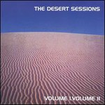 The Desert Sessions, Volumes 1 & 2 mp3