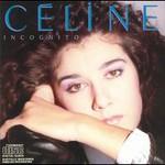 Celine Dion, Incognito mp3