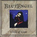 Blutengel, Child Of Glass