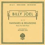 Billy Joel, Fantasies & Delusions