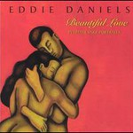 Eddie Daniels, Beautiful Love