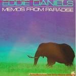 Eddie Daniels, Memos From Paradise