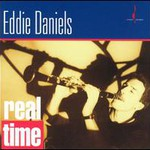 Eddie Daniels, Real Time