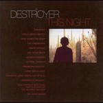 Destroyer, This Night