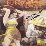 Bob Dylan, Knocked Out Loaded mp3