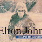 Elton John, Rare Masters