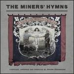 Johann Johannsson, The Miners' Hymns