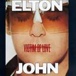 Elton John, Victim Of Love mp3