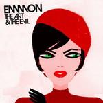 Emmon, The Art & The Evil