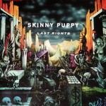 Skinny Puppy, Last Rights