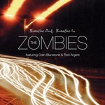 The Zombies, Breathe Out, Breathe In (Featuring Colin Blunstone & Rod Argent)