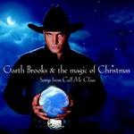 Garth Brooks, The Magic of Christmas: Call Me Claus