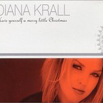 Diana Krall, Have Yourself a Merry Little Christmas