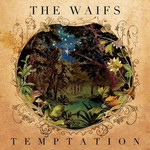 The Waifs, Temptation mp3