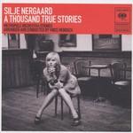 Silje Nergaard, A Thousand True Stories mp3