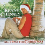 Kenny Chesney, All I Want for Christmas Is a Real Good Tan