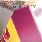 The Durutti Column, Obey the Time