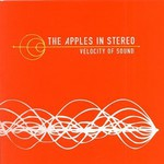 The Apples in Stereo, Velocity of Sound