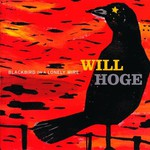 Will Hoge, Blackbird on a Lonely Wire mp3