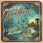 Patty Griffin, 1000 Kisses mp3