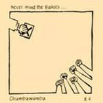 Chumbawamba, Never Mind the Ballots