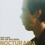 Nick Cave & The Bad Seeds, Nocturama mp3