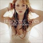 Delta Goodrem, Innocent Eyes